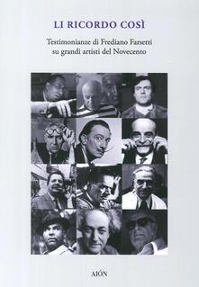 Secchiarapita.it Li ricordo così. Testimonianze di Frediano Farsetti su grandi artisti del novecento Image
