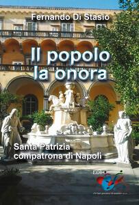 Il popolo la onora. Santa Patrizia compatrona di Napoli