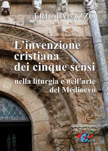 L Invenzione cristiana dei cinque sensi nella liturgia e nellarte del Medioevo.pdf