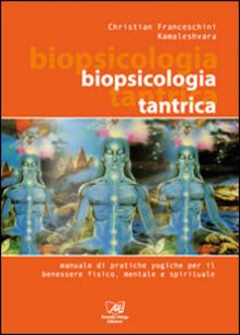 Grandtoureventi.it Biopsicologia Tantrica. Manuale pratico di tecniche yogiche Image