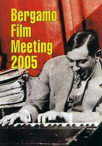 Catalogo generale Bergamo Film Meeting 2005