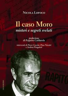 Rallydeicolliscaligeri.it Il caso Moro. Misteri e segreti svelati Image