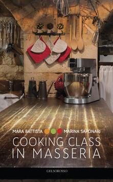 Antondemarirreguera.es Cooking class in Masseria. Ediz. italiana e inglese Image