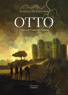 Tegliowinterrun.it Otto. L'abisso di Castel del Monte Image