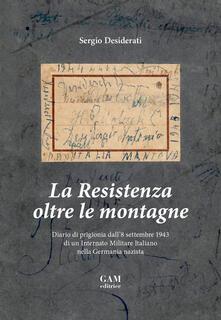 Ipabsantonioabatetrino.it La Resistenza oltre le montagne. Diario di prigionia dall'8 settembre 1943 di un Internato Militare Italiano nella Germania nazista Image