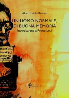 Vastese1902.it Un uomo normale, di buona memoria. Introduzione a Primo Levi Image
