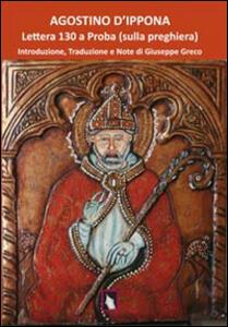Agostino d'Ippona. Lettera 130 a Proba