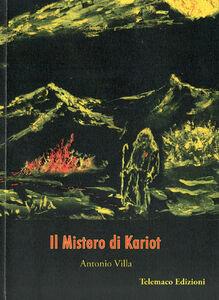 Il mistero di Kariot. Ediz. multilingue