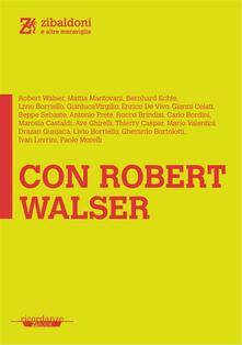 Con Robert Walser - Enrico De Vivo - ebook