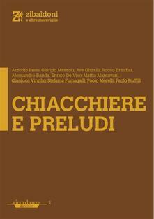 Chiacchiere e preludi - Enrico De Vivo - ebook