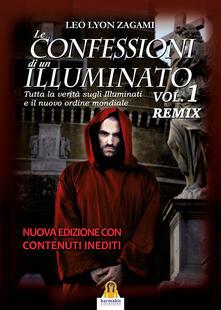 Criticalwinenotav.it Le confessioni di un illuminato. Remix. Vol. 1 Image