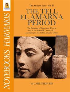 The Tell El Amarna Period