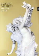 Galleria Borghese. Visitor's guide