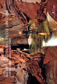 Milanospringparade.it Baunei. Grotta del Fico e dintorni. Le vie dell'acqua. I sentieri di un tempo. Sardegna. Ediz. italiana, inglese e tedesca Image