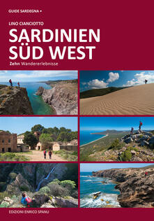 Sardegna sud ovest. Dieci esperienze escursionistiche a piedi. Ediz. tedesca.pdf