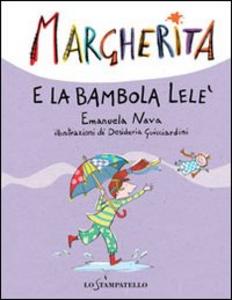 Libro Margherita e la bambola Lelè Emanuela Nava , Desideria Guicciardini