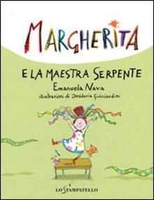 Margherita e la maestra serpente - Emanuela Nava,Desideria Guicciardini - copertina