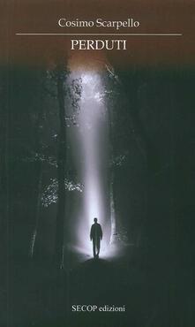 Perduti - Cosimo Scarpello - copertina