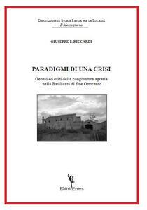 Paradigmi di una crisi. Genesi ed esiti della congiuntura agraria nella Basilicata di fine Ottocento