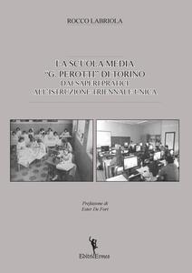 La scuola media «G. Perotti» di Torino. Dai saperi pratici all'istruzione triennale unica