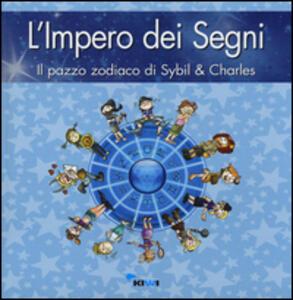 L' impero dei segni. Il pazzo zodiaco di Sybil & Charles