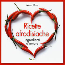 Daddyswing.es Ricette afrodisiache. Ingredienti d'amore Image