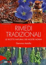 Libro Rimedi tradizionali. Le ricette naturali dei nostri nonni Gemma Astolfo