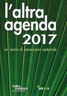 Capturtokyoedition.it L' altra agenda 2017. Un anno di benessere naturale Image