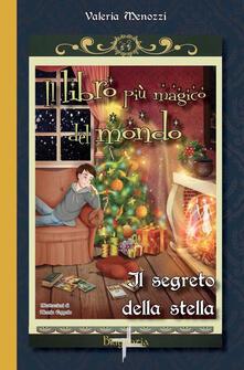 Il segreto della stella. Il libro più magico del mondo. Vol. 3.pdf