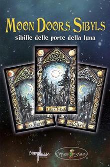 Lpgcsostenible.es Sibille delle porte della luna. Ediz. italiana e inglese. Con 40 Carte Image