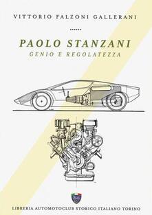 Paolo Stanzani. Genio e regolatezza - Vittorio Falzoni Gallerani - copertina