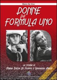 Premioquesti.it Donne da Formula Uno. Ediz. illustrata Image