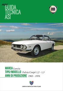 Lancia fulvia coupé 1,2-1,3 1965-1976. Mini guida tecnica ASI
