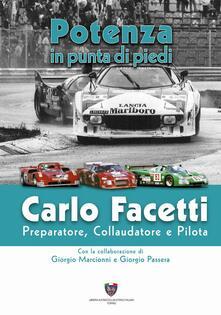 Grandtoureventi.it Carlo Facetti preparatore, collaudatore e pilota. Potenza in punta di piedi Image