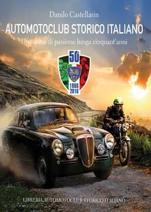 Camfeed.it Automotoclub storico italiano. Una storia di passione lunga cinquant'anni 1966-2016 Image