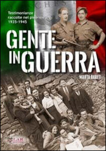 Gente in guerra. Testimonianze nel pinerolese 1935-1945