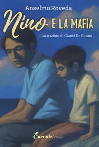 Nino e la mafia. Ediz. a caratteri grandi