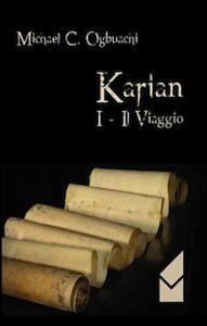 Karian. Il viaggio. Vol. 1