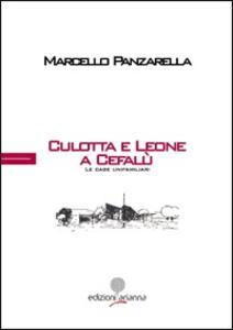 Culotta e Leone a Cefalù. Le case unifamiliari. Ediz. multilingue
