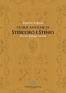 Storie di Stesicoro e Stenio. Piccolo dialogo teatrale