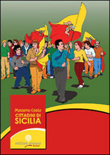 Listadelpopolo.it Cittadini di Sicilia. Testo per le scuole di costituzione e educazione alla cittadinanza Image