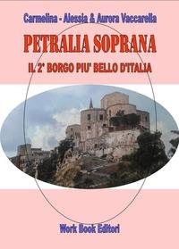 Petralia Soprana. Il 2° borgo più bello d'Italia - Vaccarella Carmelina Vaccarella Alessia Vaccarella Aurora - wuz.it