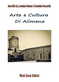 Arte e cultura di Alimena - Lio Anna R. Pantano Loredana Vaccarella Carmelina - wuz.it