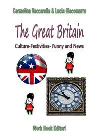 The The Great Britain. Ediz. italiana - Vaccarella Carmelina Giacomarra Lucia - wuz.it