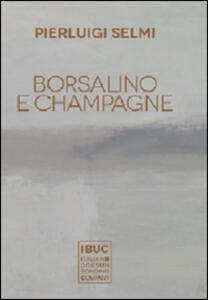 Borsalino e champagne