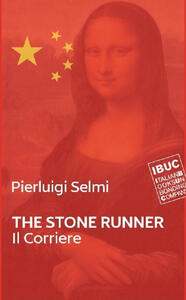 The stone runner. Il Corriere