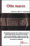 OTTO MARZO di Cecilia B. Visaggio