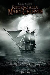 Ritorno alla Mary Celeste - Daniele Picciuti - copertina