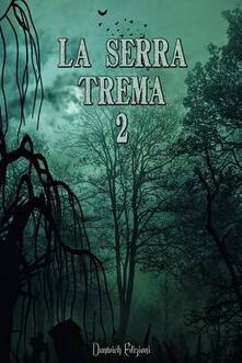 La Serra trema 2 - copertina