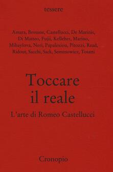 Toccare il reale. L'arte di Romeo Castellucci - copertina